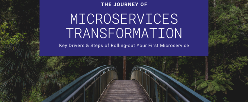 Microservices Transformation Journey